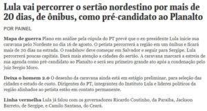 lulanonordeste 300x161 - Porque? Lula virá ao Nordeste, e deixa o Maranhão fora de sua agenda - minuto barra